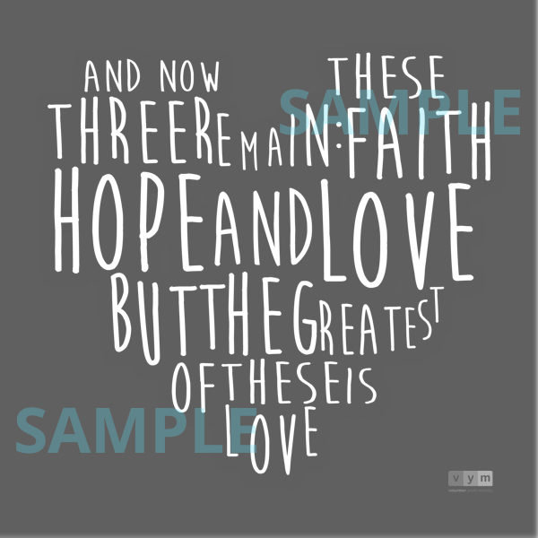 Faith Hope Love - white sample