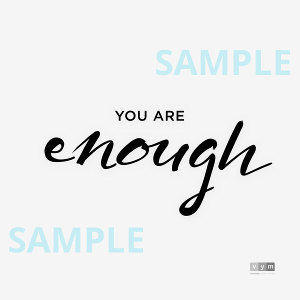 You are Enough - black sample